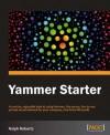 Yammer Starter Guide - Ralph Roberts