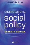 Understanding Social Policy - Michael Hill