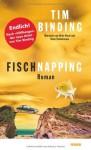 Fischnapping - Tim Binding