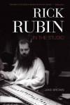 Rick Rubin: In the Studio - Jake Brown