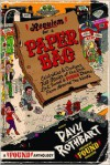 Requiem for a Paper Bag: Celebrities and Civilians Tell Stories of the Best Lost, Tossed, and Found Items from Around the World - Davy Rothbart