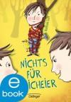 Nichts für Weicheier (German Edition) - Nathan Luff, Christina Bretschneider, Yvonne Hergane-Magholder