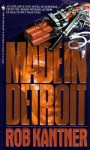 Made in Detroit - Rob Kantner