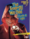 The Energy We See: A Look at Light - Jennifer Boothroyd