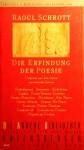 Die Erfindung der Poesie: Gedichte aus den ersten viertausend Jahren (Die Andere Bibliothek, #154) - Raoul Schrott