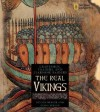 The Real Vikings: Craftsman, Traders, and Fiercesome Raiders - Gilda Berger, Martha A. Barletta