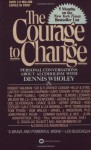 Courage to Change: Personal Conversation About Alcoholism with Dennis Wholey - Dennis Wholey
