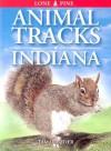 Animal Tracks of Indiana - Tamara Eder, Ian Sheldon