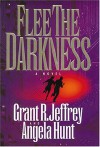 Flee the Darkness (Millennium Bug Series #1) - Grant R. Jeffrey, Angela Elwell Hunt