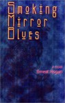Smoking Mirror Blues (Wordcraft Speculative Writers Series) - Ernest Hogan