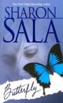 Butterfly - Sharon Sala