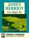 Vets Might Fly - James Herriot