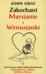 Zakochani Marsjanie i Wenusjanki - John Gray