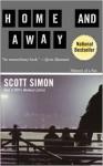 Home and Away: Memoir of a Fan - Scott Simon