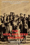 The Hide-and-Seek Children: Recollections of Jewish Survivors from Slovakia - Barbara Barnett