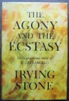 The Agony and the Ecstasy: The Biographical Novel of Michelangelo - Irving Stone