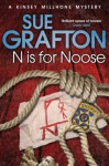N is for Noose (A Kinsey Millhone Mystery) - Sue Grafton