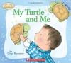 My Turtle and Me - Owen Bernstein, Carol Thompson