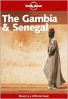 The Gambia and Senegal. - Andrew Burke, David Else, Lonely Planet