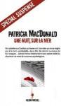 Une Nuit, Sur La Mer - Patricia MacDonald, Nicole Hibert