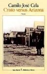 Cristo versus Arizona (Biblioteca Breve) - Camilo José Cela