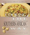 Cooking the Southern African Way: Culturally Authentic Foods Including Low-Fat and Vegetarian Recipes (Easy Menu Ethnic Cookbooks) - Kari A. Cornell, Peter Thomas
