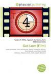 Get Low (Film) - Agnes F. Vandome, John McBrewster, Sam B Miller II