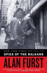 Spies of the Balkans - Alan Furst