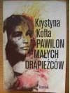 Pawilon małych drapieżców - Krystyna Kofta