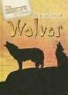 The Secret Lives of Wolves (Secret Lives of Animals) - Julia Barnes