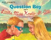 Question Boy Meets Little Miss Know-It-All: with audio recording - Peter Catalanotto