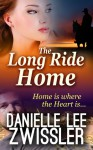 The Long Ride Home - Danielle Lee Zwissler