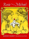 Rosie and Michael - Judith Viorst, Lorna Tomei