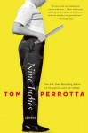 Nine Inches: Stories - Tom Perrotta
