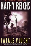 Fatale vlucht - Kathy Reichs, Mariëlla Snel