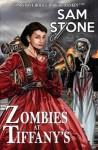 Zombies at Tiffany's - Sam Stone