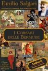 I Corsari delle Bermude (Italian Edition) - Emilio Salgari