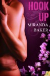 Hook Up (Come Again) - Miranda Baker