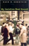 Why Societies Need Dissent (Oliver Wendell Holmes Lectures) - Cass R. Sunstein