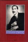 Stefan Zweig: Instants D'une Vie - Stefan Zweig