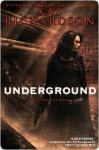 Underground - Kat Richardson