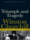 Triumph and Tragedy - Winston Churchill