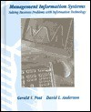 Management Information Systems: Solving Business Problems with Information Technology - Gerald V. Post, David L. Anderson