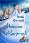 Midwinter Masquerade - Romy Gemmell