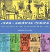 Jews and American Comics: An Illustrated History of an American Art Form - Paul Buhle