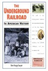 The Underground Railroad in American History (In American History) - Kem Knapp Sawyer