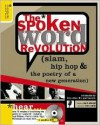 The Spoken Word Revolution (slam, hip hop & the poetry of a new generation) - Billy Collins, Mark Eleveld, Marc Smith
