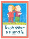 That's What a Friend is - P.K. Hallinan