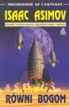 Równi bogom - Isaac Asimov, Romuald Pawlikowski