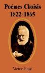 Pomes Choisis 1822-1865 - Victor Hugo